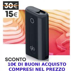 GLO Hyper 15€ e 10€ Buoni acquisto  - 1